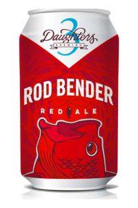 3 Daughters Rod Bender Red